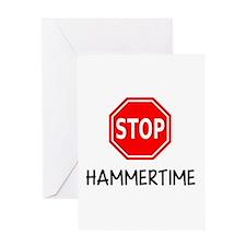Hammertime Greeting Cards