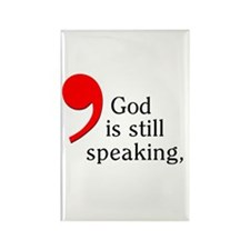God is Still Speaking Rectangle Magnet (10 pack)