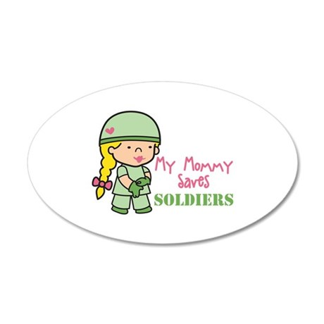 Mommy Saves Soldiers Wall Decal