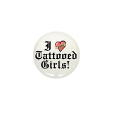 I love Tattooed Girls Mini Button (10 pack)