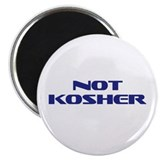 Not Kosher Magnet