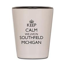 Keep calm we live in Southfield Michiga Shot Glass