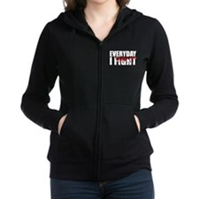 Every Day I Fight Women's Zip Hoodie
