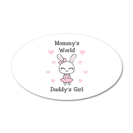 MOMMYS WORLS DADDYS GIRL Wall Decal