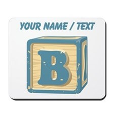 Custom Block Letter B Mousepad