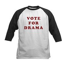 Vote for Drama - Entourage Tee