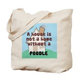 Poodle Home Tote Bag