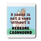 Redbone Home Mousepad