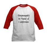 """Desperately in Need of..."" Tee"