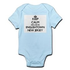 Keep calm we live in Englishtown New Jer Body Suit