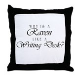 Raven Like a Writing Desk Throw Pillow