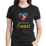 Happily Married To A Swazi Tee