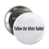 Follow the White Rabbit Button