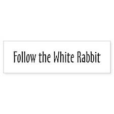 Follow the White Rabbit Bumper Bumper Sticker