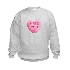 Hate You Candy Heart Sweatshirt