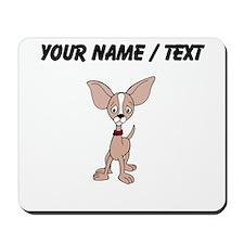 Custom Chihuahua Mousepad
