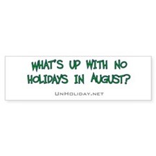 No August Holidays 02 Bumper Bumper Sticker