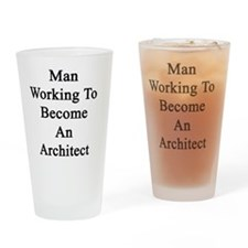 Man Working To Become An Architect  Drinking Glass