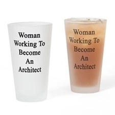 Woman Working To Become An Architec Drinking Glass