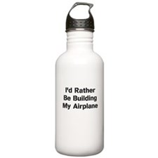 Id Rather Be Building My Airplane Water Bottle