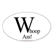 """""""Whoop-Ass!"""" Oval Decal"""