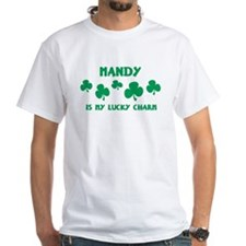 Mandy is my lucky charm White T-shirt