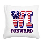 Wisconsin WI Forward Square Canvas Pillow