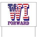 Wisconsin WI Forward Yard Sign