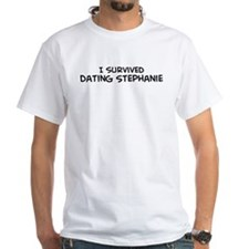 Survived Dating Stephanie White T-shirt