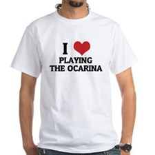 I Love Playing the Ocarina White T-shirt