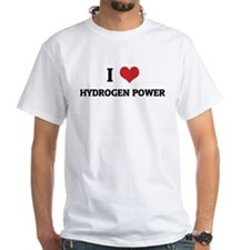 I Love Hydrogen Power White T-shirt