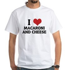 I Love Macaroni And Cheese White T-shirt