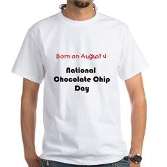 White T-shirt: Chocolate Chip Day