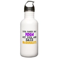 Your Pants Say Yoga Water Bottle