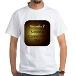 White T-shirt: Cappuccino Day