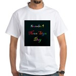 White T-shirt: Neon Sign Day