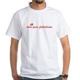 Love your Esthetician White T-shirt