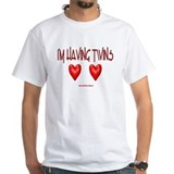 I'M HAVING TWINS White T-shirt