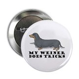 "My Weiner Does Tricks 2.25"" Button (100 pack)"