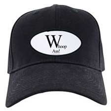 """Whoop-Ass!"" Baseball Cap"