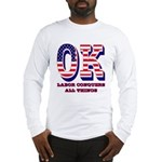 Oklahoma OK Labor Conquers All Long Sleeve T-Shirt