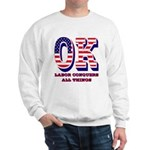 Oklahoma OK Labor Conquers All Things Sweatshirt