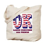 Oklahoma OK Labor Conquers All Things Tote Bag