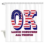 Oklahoma OK Labor Conquers All Thin Shower Curtain