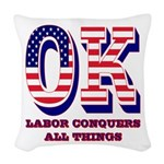 Oklahoma OK Labor Conquers All Woven Throw Pillow