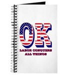 Oklahoma OK Labor Conquers All Things Journal