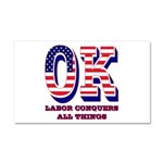 Oklahoma OK Labor Conquers All Car Magnet 20 x 12