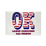 Oklahoma OK Labor Conquers All Th Rectangle Magnet