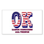 Oklahoma OK Labor Conquers All Sticker (Rectangle)