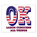 Oklahoma OK Labor Conquers All Things Small Poster